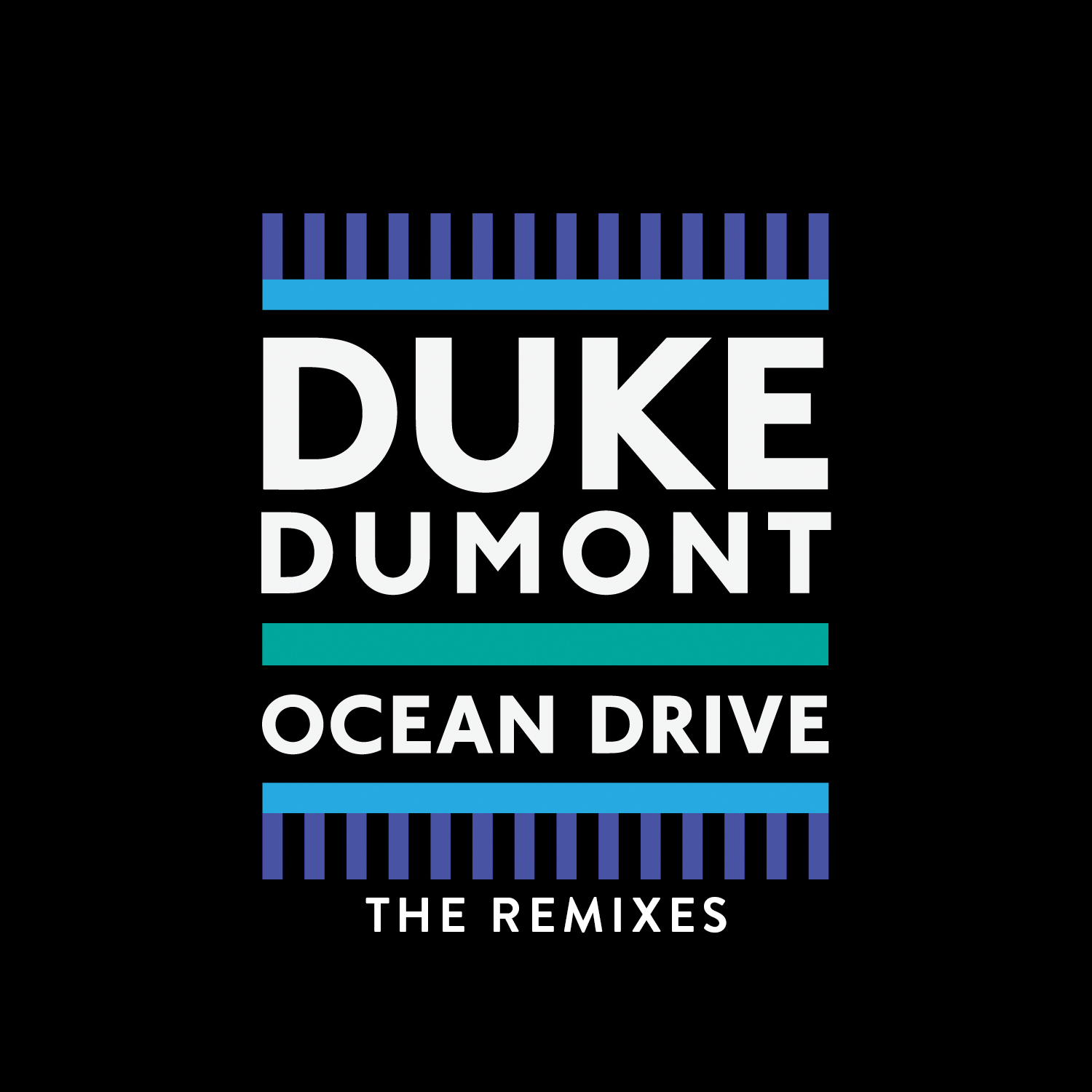 Ocean Drive – The Remixes (Out Now) | Duke Dumont