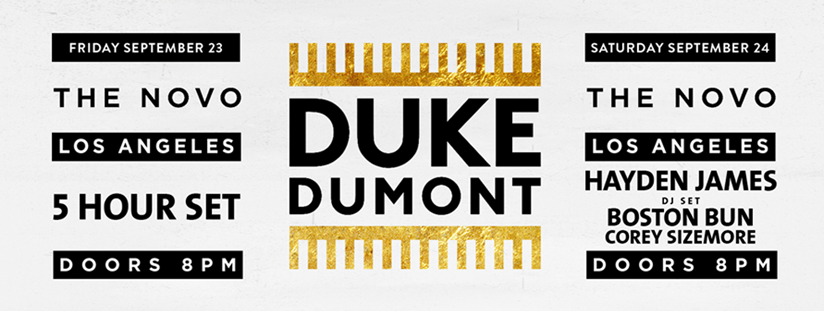 The Novo, LA – Sept 23 and Sept 24 | Duke Dumont