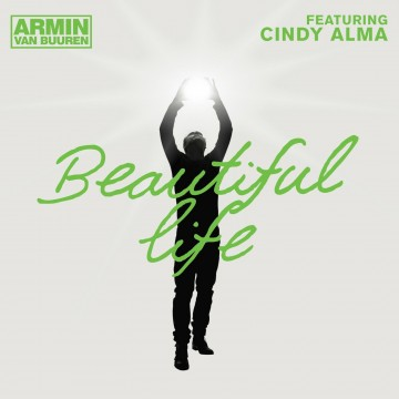Armin van Buuren feat. Cindy Alma - Beautiful Life (Original Mix)