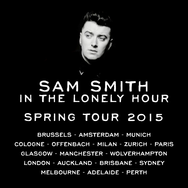 Sam Smith | In The Lonely Hour Spring Tour 2015, Pre-Sale ...