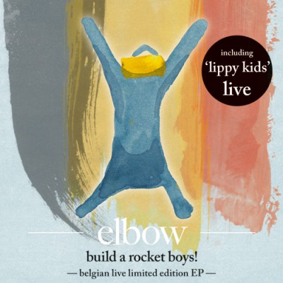 Build a Rocket Boys! - Belgium Live EP
