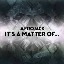 It's A Matter Of…
