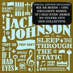 Jack Johnson - Sleep Through The Static: Remixed