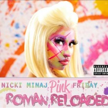 Pink Friday … Roman Reloaded