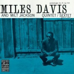 Miles Davis & Milt Jackson