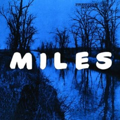 Miles: The New Miles Davis Quintet