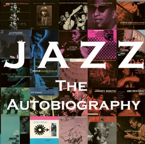 Jazz The autobiography