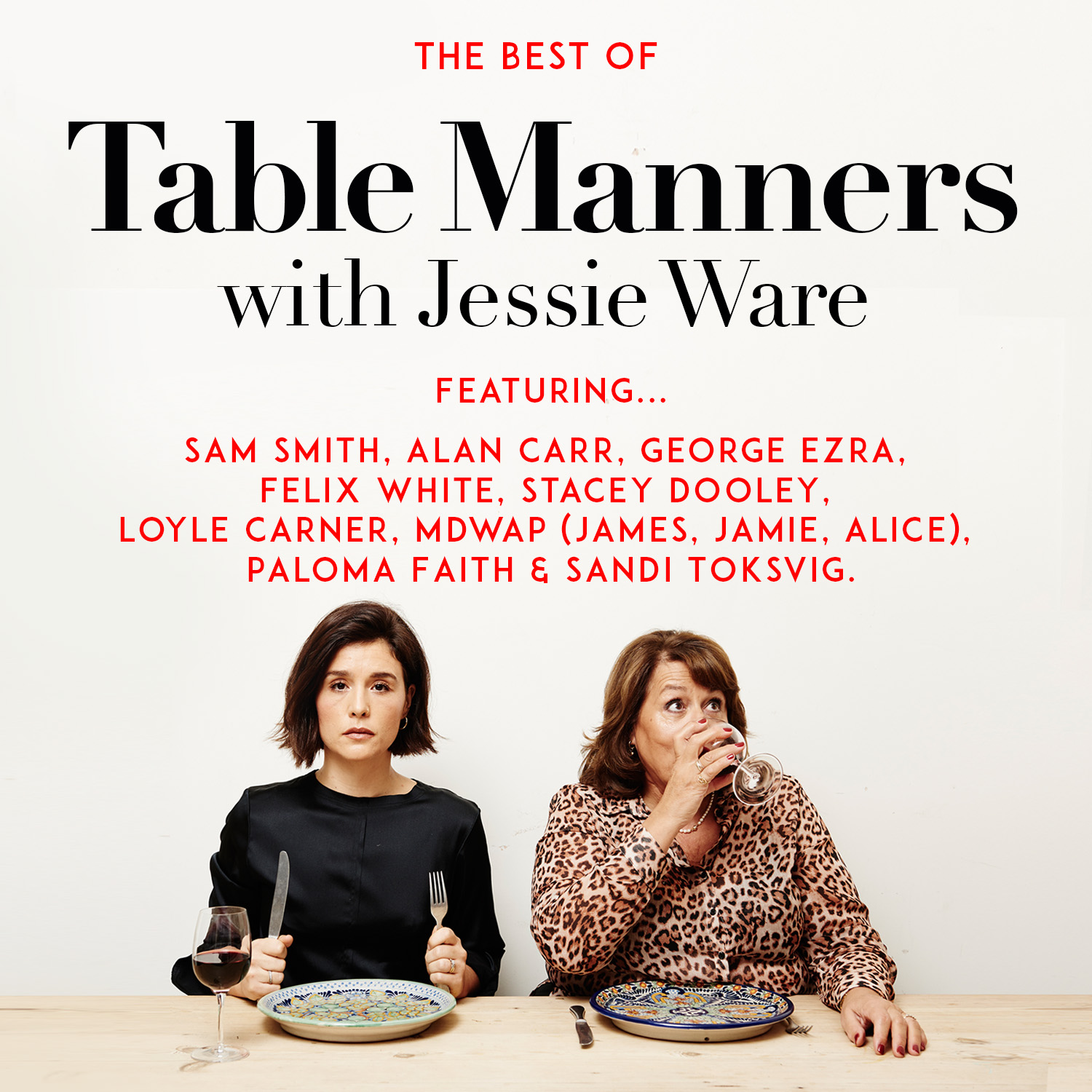 BEST OF TABLE MANNERS (SO FAR…)