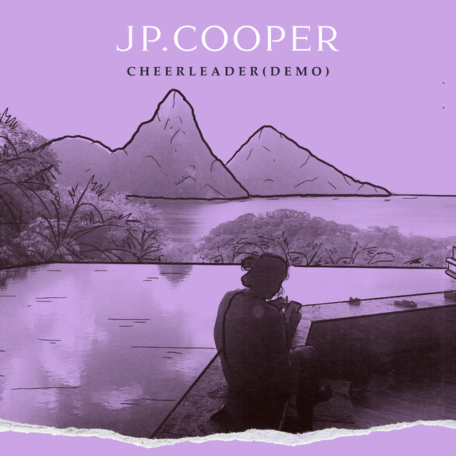 Cheerleader (Demo) by JP Cooper