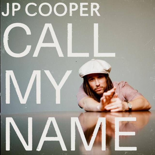 JP Cooper - Call My Name