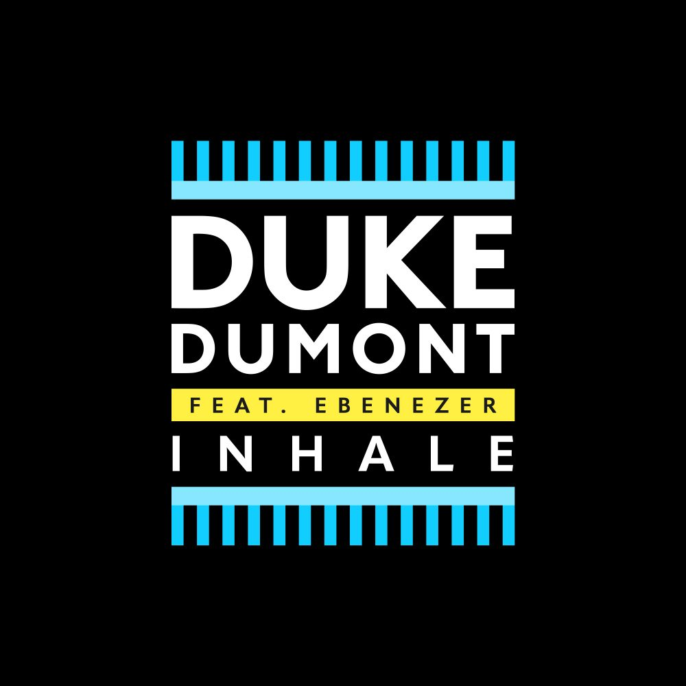 Inhale | Duke Dumont