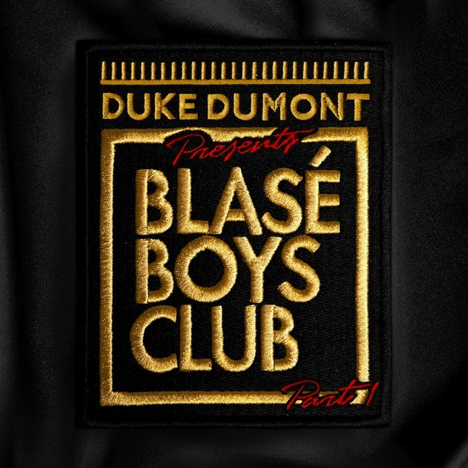 Blasé Boys Club Part 1 – Out Now!