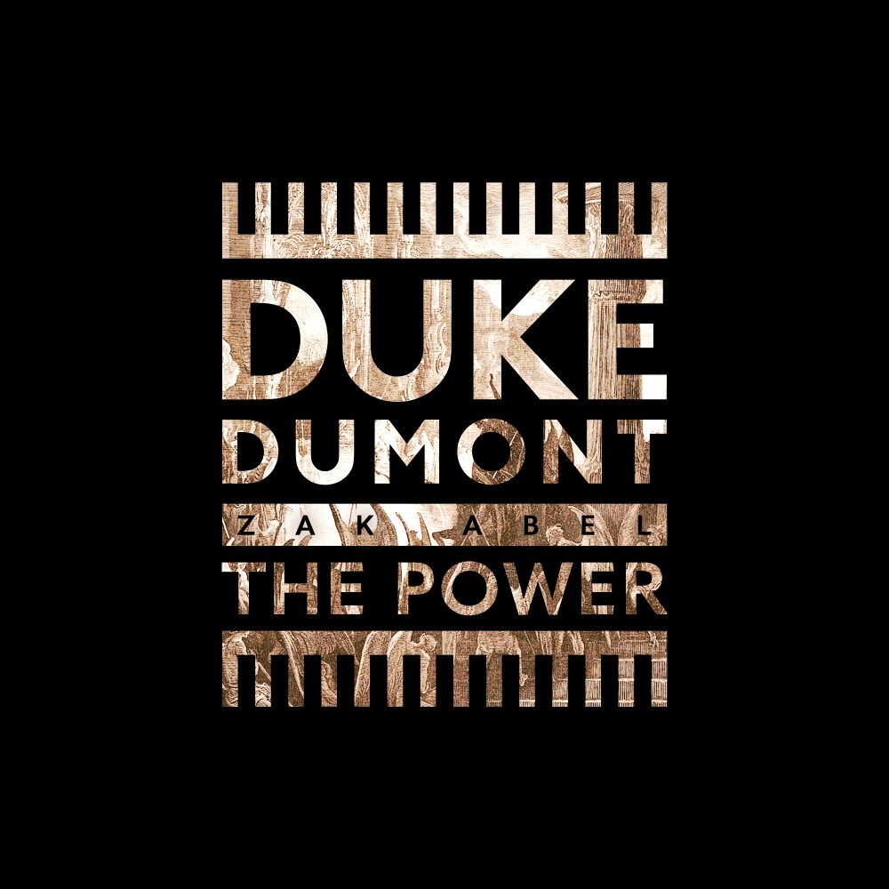 The Power | Duke Dumont