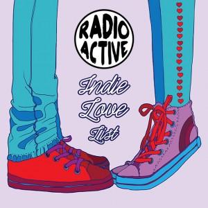 Radio Active - Indie Love List