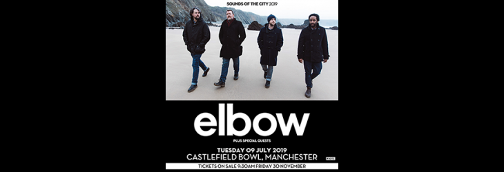 ELBOW TO PLAY SOUNDS OF THE CITY 2019