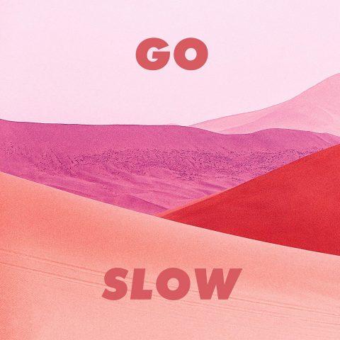 Go Slow artwork