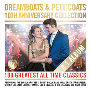 Dreamboats & Petticoats: 10th anniversary Collection