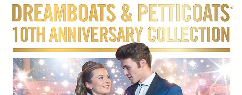Album: Dreamboats & Petticoats: 10th anniversary Collection