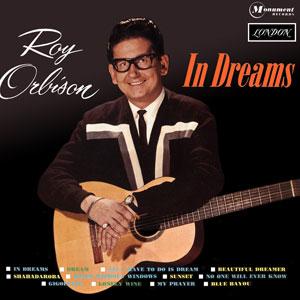 Celebrating 'In Dreams' by Roy Orbison