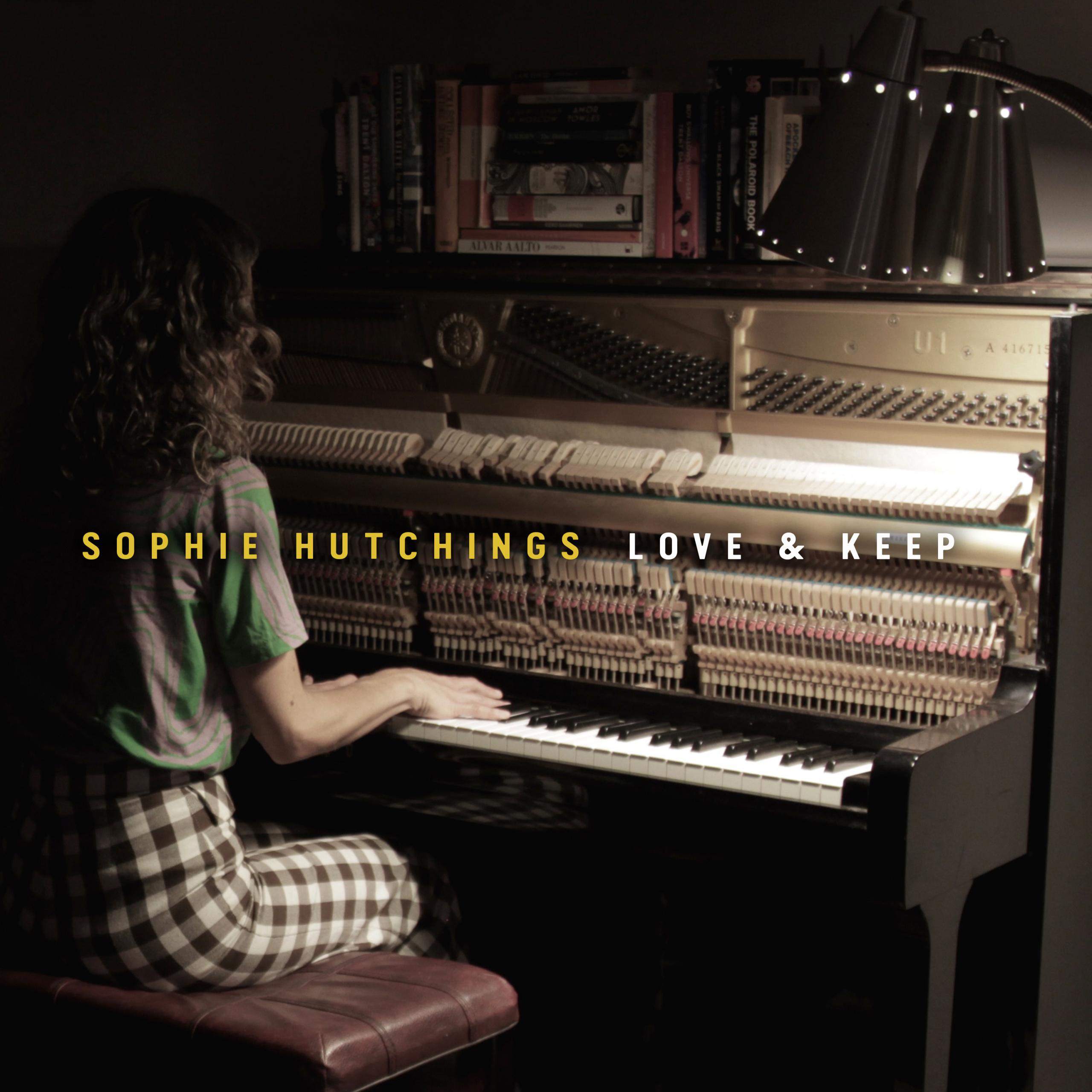 Sophie Hutchings: Love & Keep