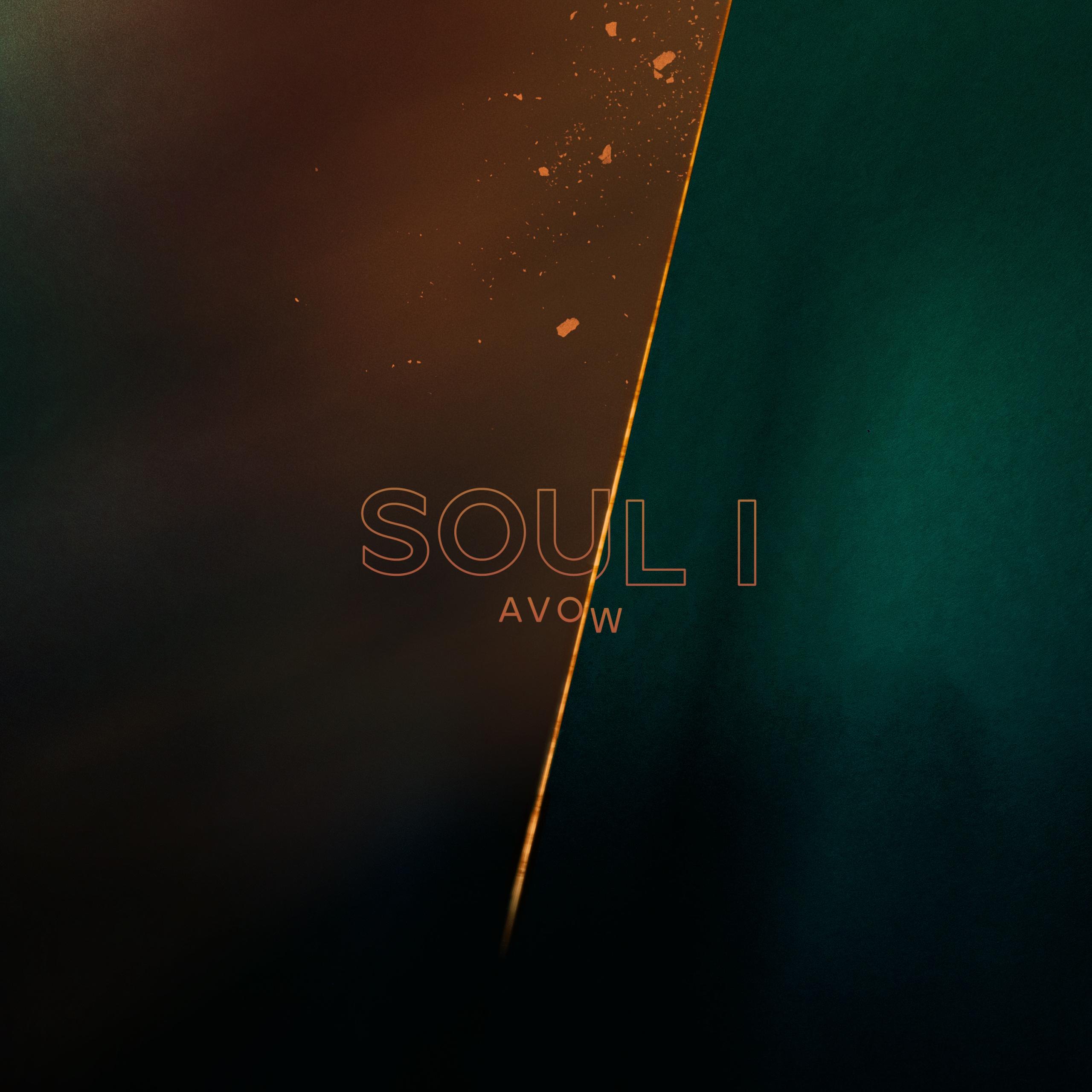 Soul I (Avow)