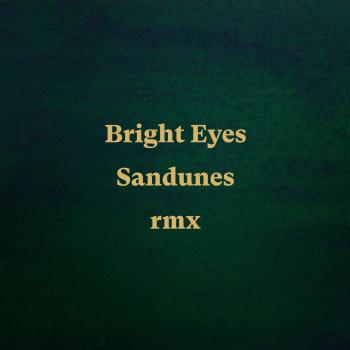 Bright Eyes (Sandunes Remix) - MKX