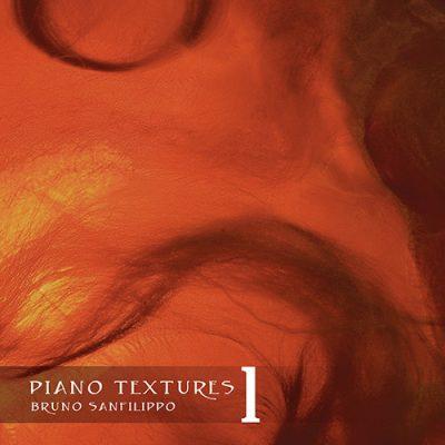 Bruno Sanfilippo – Piano Textures 1