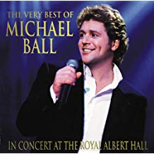 The Very Best of Michael Ball in Concert at the Royal Albert Hall