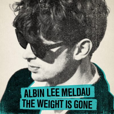 albin lee meldau – the weight is gone