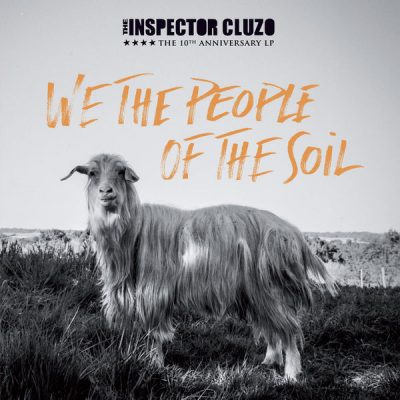 the inspector cluzo – we the people of the soil