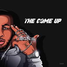 Bouncer – The Come Up