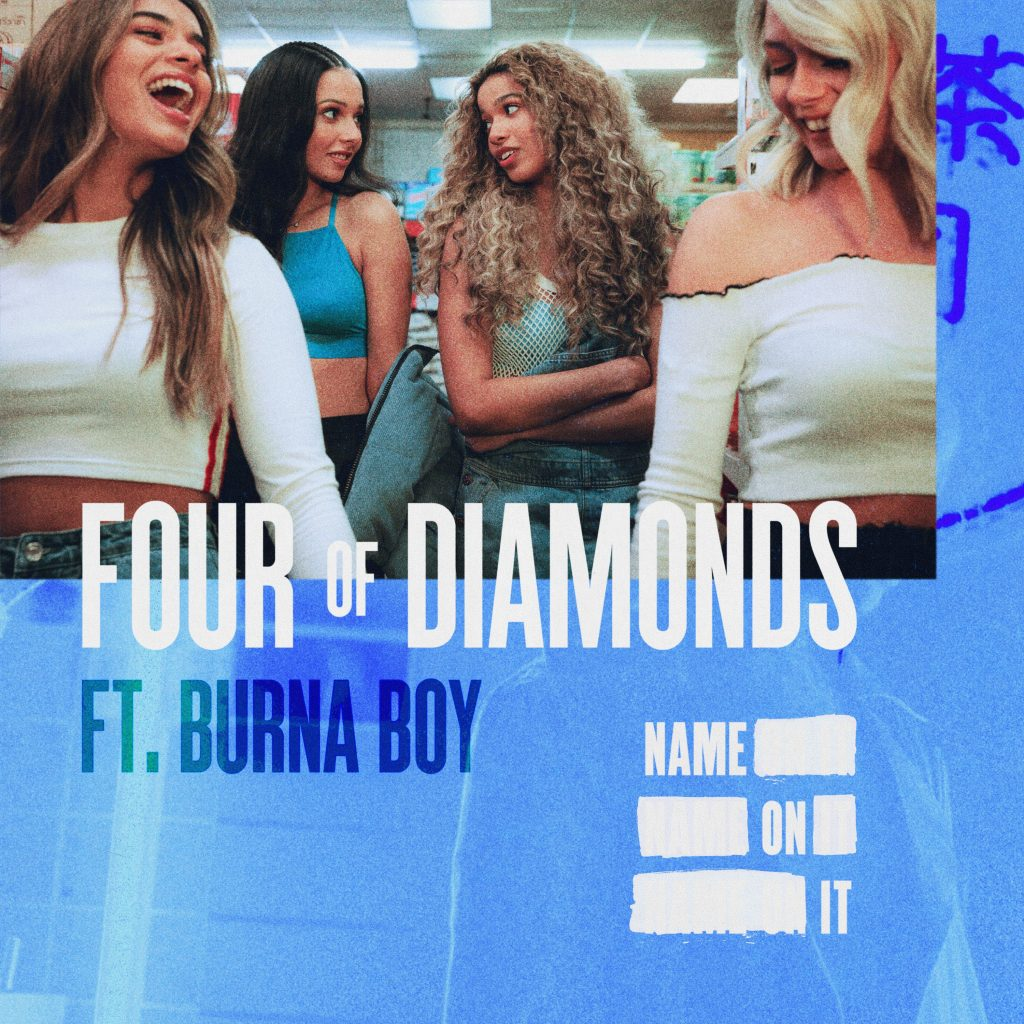 Four Of Diamonds - Name On It (ft. Burna Boy)