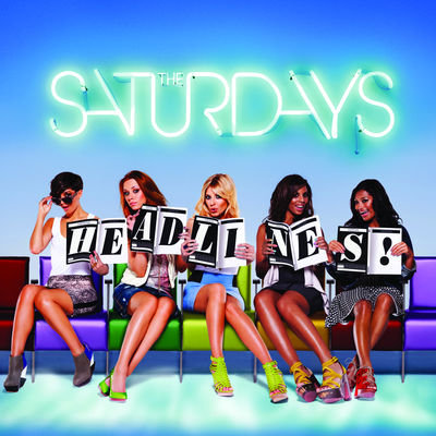 Headlines by The Saturdays