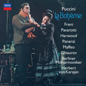 Puccini: La Bohème by Berlin Philharmonic, Mirella Freni, Herbert von Karajan, Luciano Pavarotti, Elizabeth Harwood, Rolando Panerai, Gianni Maffeo & Nicolai Ghiaurov