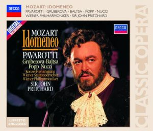 Mozart: Idomeneo by Agnes Baltsa, Edita Gruberova, Leo Nucci, Lucia Popp, Luciano Pavarotti, John Pritchard & Vienna Philharmonic