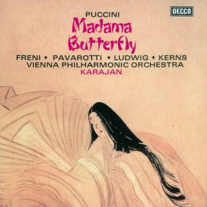 Puccini: Madama Butterfly by Luciano Pavarotti, Mirella Freni, Christa Ludwig, Chorus of the Vienna State Opera, Vienna Philharmonic & Herbert von Karajan
