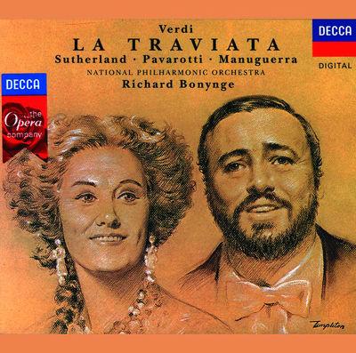 Verdi: La Traviata by Dame Joan Sutherland, Luciano Pavarotti, Matteo Manuguerra, National Philharmonic Orchestra & Richard Bonynge