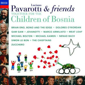 Pavarotti & Friends Together for the Children of Bosnia by Luciano Pavarotti & Friends