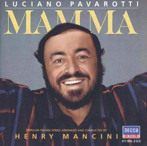 Luciano Pavarotti: Mamma by Henry Mancini & Luciano Pavarotti