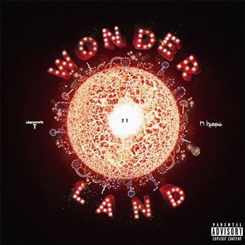 Unknown T - Wonderland (feat. M Huncho)