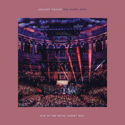One Night Only (Live At The Royal Albert Hall / 02 April 2018) by Gregory Porter
