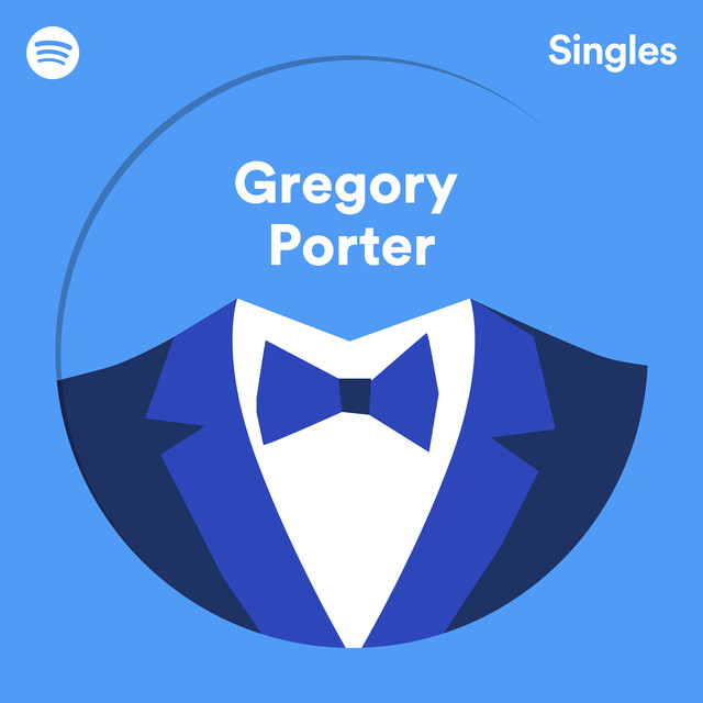 Spotify Singles by Gregory Porter