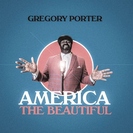 Gregory Porter - America The Beautiful
