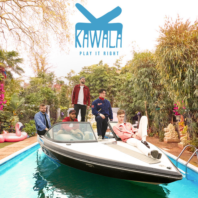 KAWALA - Play It Right