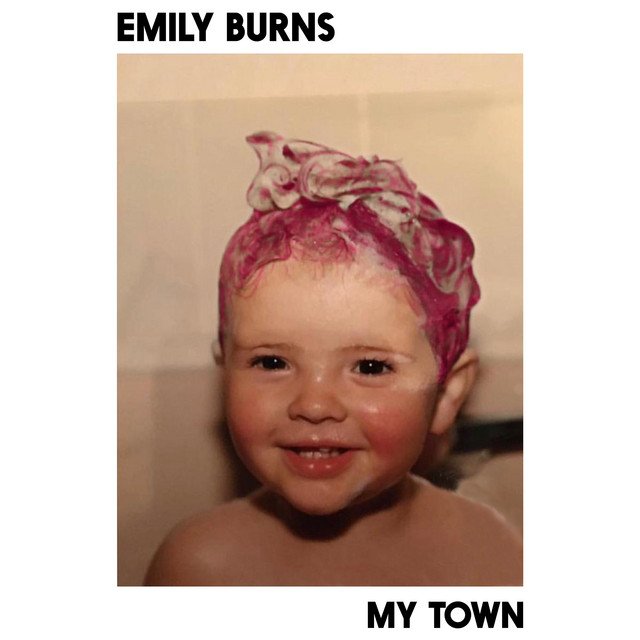Emily Burns - My Town