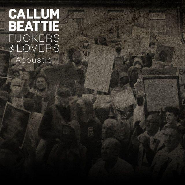 Lovers & Fuckers by Callum Beattie