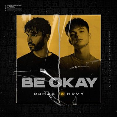 Be Okay (with HRVY) (Clear Six Remix) by R3HAB