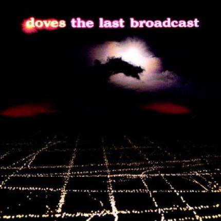 The Last Broadcast album artwork
