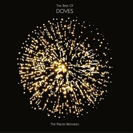 The Places Between : The Best Of Doves album artwork