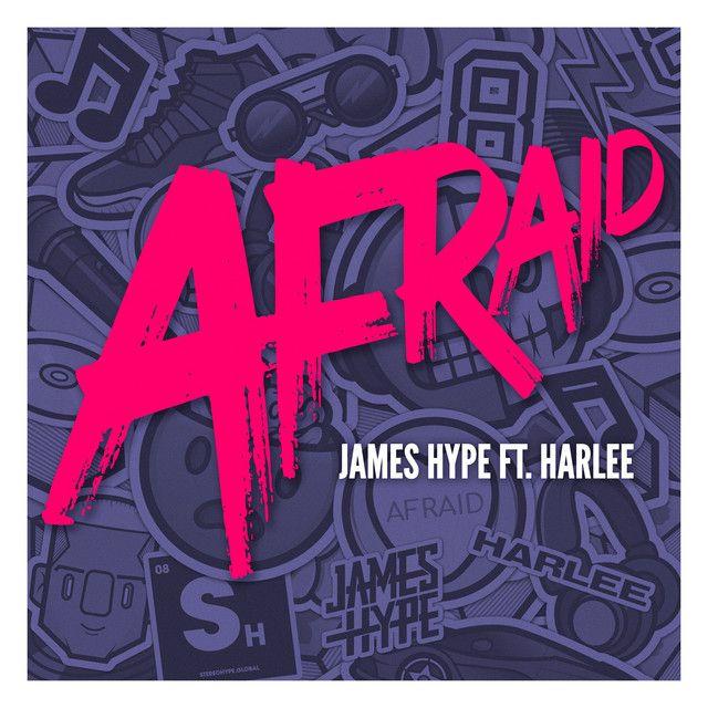 James Hype - Afraid (feat. HARLEE)